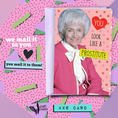 Sophia Petrillo Valentine Romance Friendship Card | Golden Girls funny cards for her Boyfriend Girlfriend Prostitute slutty friends card