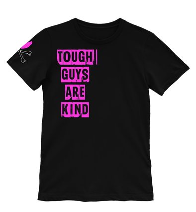 TOUGH GUYS ARE KIND