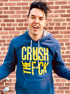 CRUSH THE F*CK HOODIE