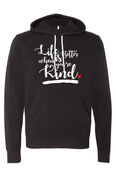 LIFE IS BETTER HOODIE