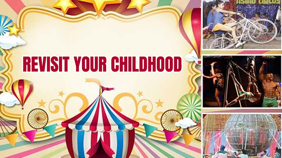 Revisit your Childhood with this Circus Comeback happening this weekend in Delhi!!