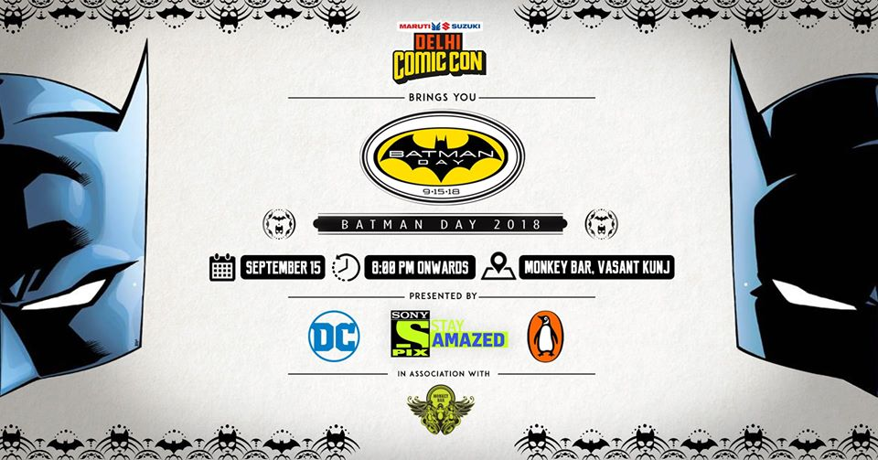 Batman Day in Delhi, hosted by Comic Con India !!