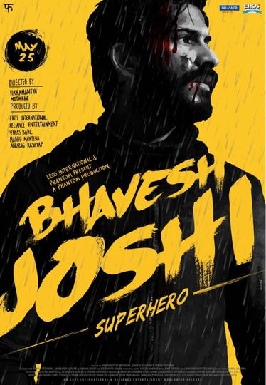 Bhavesh Joshi Superhero An Aam Admi Vigilante Story That Needs To Be Applauded.