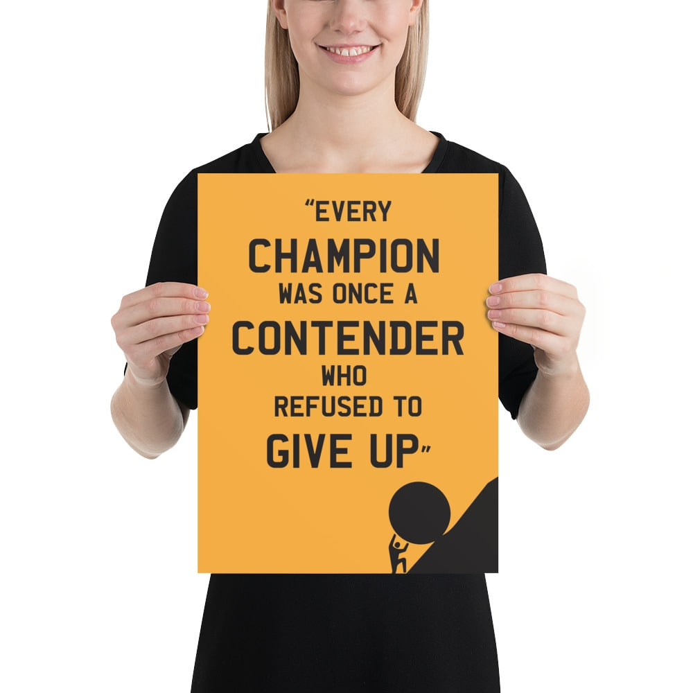 Champions Never Give Up Motivational Poster