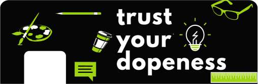 Trust Your Dopeness Card Sticker