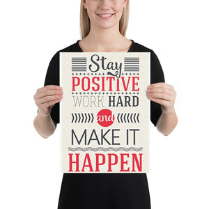 Stay Positive Artwork Poster