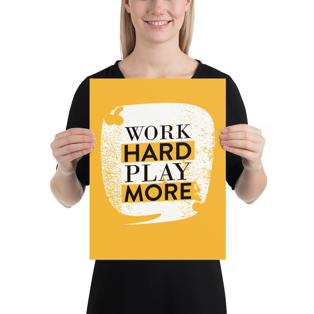 Work Hard More motivational Posters