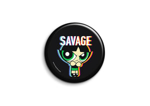 Savage Powerpuff Girls Badge