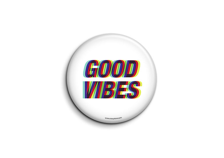 Good Vibes Badge