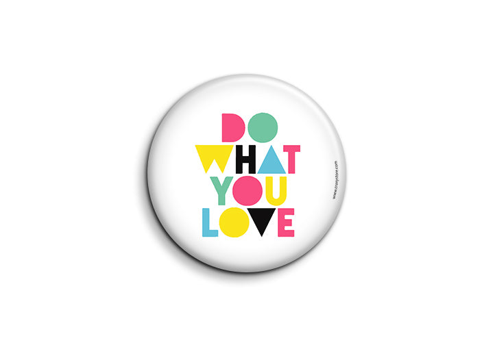 Do What You Love Badge