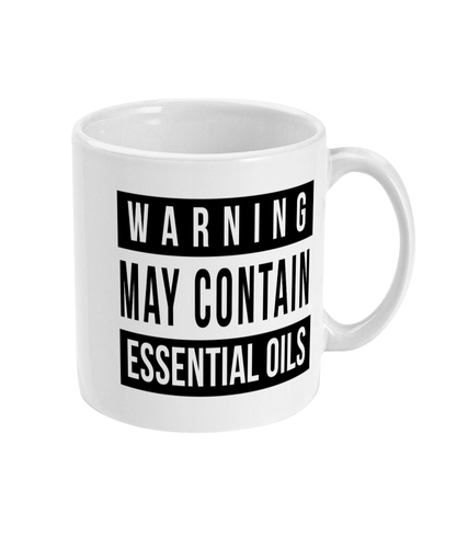 Warning May Contain Essential Oils Mug