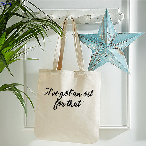 I've Got An Oil For That - Organic Cotton Tote