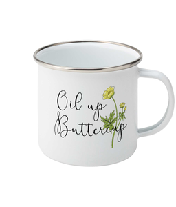 Oil Up Buttercup Enamel Mug
