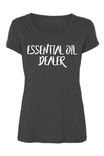 Essential Oil Dealer - Turn Up T-Shirt