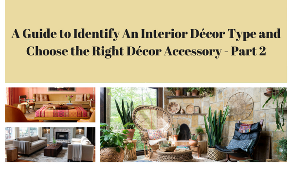 Lighthaus : A Guide to Identify An Interior Décor Type and Choose the Right Décor Accessory - Part 2-Lighthaus Candle