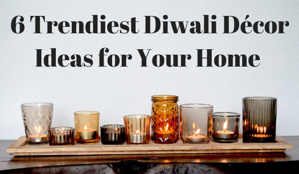 Lighthaus : 6 Trendiest Diwali Décor Ideas for Your Home-Lighthaus Candle