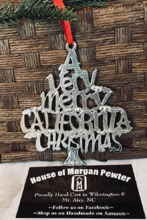 A Very Merry California CA Christmas Ornament Holiday Keepsake Pewter - House of Morgan Pewter