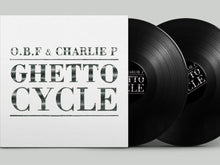 O.B.F., Charlie P ‎– Ghetto Cycle