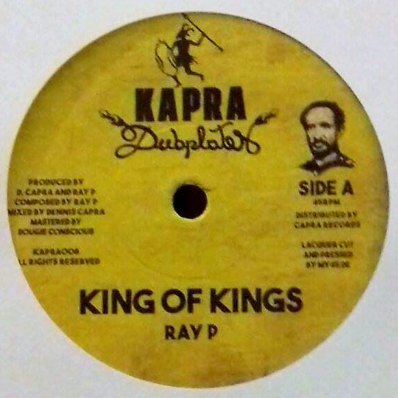 Ray P, Dennis Capra ‎– Kings of Kings / Lords of Lords