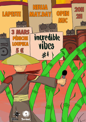 Incredible Vibes #4