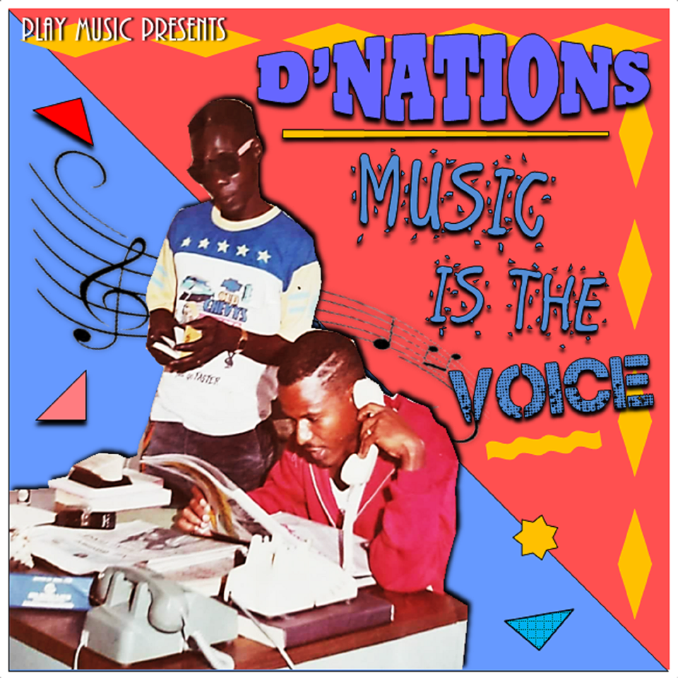 D'nations - Music is the voice  [CD]