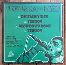 Legal Shot feat Lasai Digitally Sick + Mash Down Rome