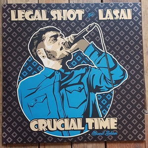 Legal Shot Crucial Time feat Lasai+ Musical Soldier
