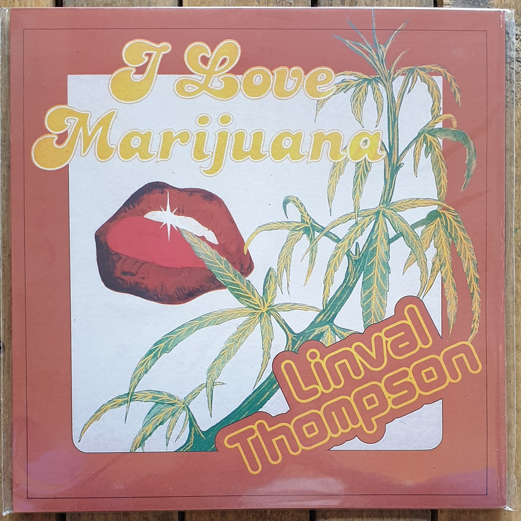 Livnal Tompson - I love Marijuana