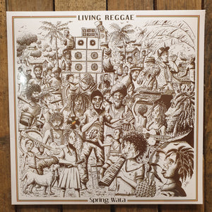 Spring Wata & The Rockers Disciples ‎– Living Reggae