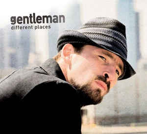 Gentleman ‎– Different Places