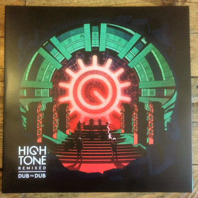 High Tone - Remixed - Dub To Dub