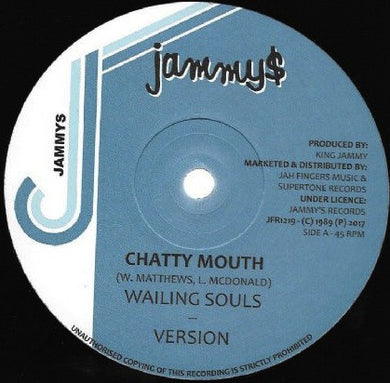 Wailing Souls / Dennis Brown ‎– Chatty Mouth / Now And Forever