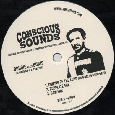 Dougie* Meets Boris* / Indica Dubs Meets Conscious Sounds ‎– Coming Of The Lord/The Vision