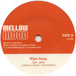 Mellow Mood feat. Jah9 ‎– Wipe Away