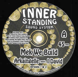 Arkaingelle meets I-David ‎– Mek We Build