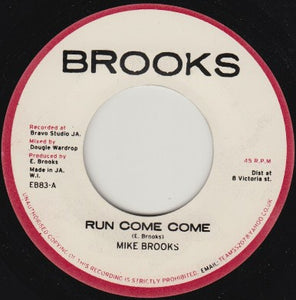 Mike Brooks ‎– Run Come Come