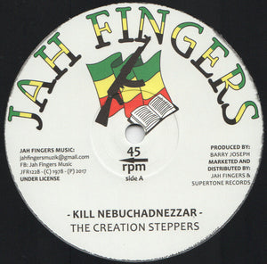The Creation Steppers ‎– Kill Nebuchadnezzar