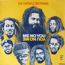 The Twinkle Brothers ‎– Me No You - You No Me