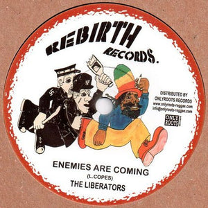 The Liberators – Enemies Are Coming