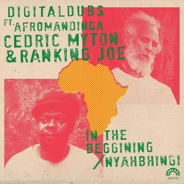 Digital Dubs feat. Afromandinga, Cedric Myton & Ranking Joe ‎– In The Beggining / Nyahbhingi
