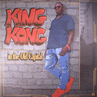 King Kong ‎– In The Old Capital