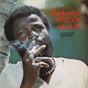 Freddy McKay ‎– The Best Of Freddy McKay