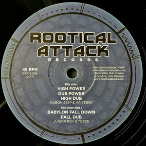 Dubon Step & Mr. Zèbre / Junior Roy & Tozer ‎– High Power / Babylon Fall Down