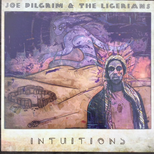 Brother Joe Pilgrim, The Ligerians ‎– Intuitions