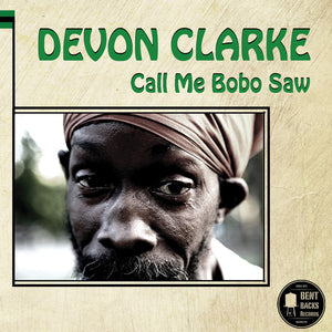 Devon Clarke ‎– Call Me Bobo Saw