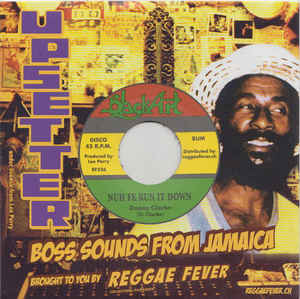 Danny Clarke / Upsetters ‎– Nuh Fe Run It Down