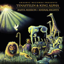 Tenastelin & King Alpha ‎– Rasta Mission / Animal Rights