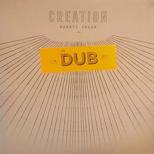Shanti Yalah ‎– Creation In Dub