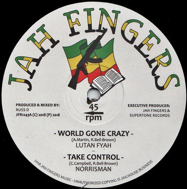 Lutan Fyah, Norrisman ‎– World Gone Crazy / Take Control