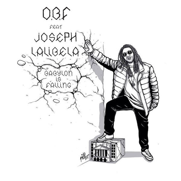 O.B.F. Feat Joseph Lalibela ‎– Babylon Is Falling / How You Feel